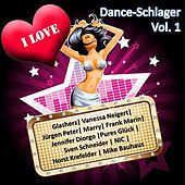 I Love Dance-Schlager Vol. 1 by Various Artists
