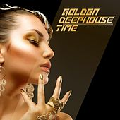 Play & Download Golden Deephouse Time by Various Artists | Napster
