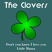 Play & Download Don't You Know I Love You by The Clovers | Napster