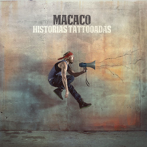 Play & Download Historias Tattooadas by Macaco | Napster