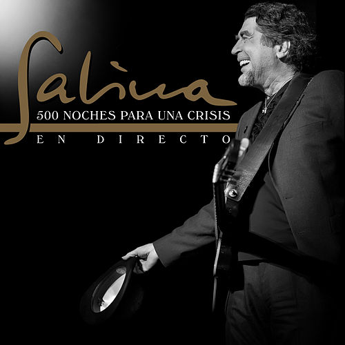 Play & Download 500 Noches para una Crisis (En Directo) by Joaquin Sabina | Napster