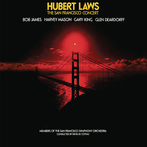 The San Francisco Concert (Live) by Hubert Laws