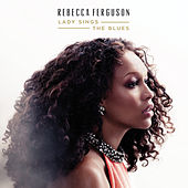 Lady Sings the Blues by Rebecca Ferguson