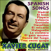 Play & Download Spanish Songs by Xavier Cugat | Napster