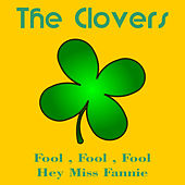 Play & Download Fool Fool Fool by The Clovers | Napster
