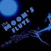 Play & Download The Moon's Flute by Various Artists | Napster
