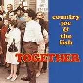 Play & Download Together by Country Joe & The Fish | Napster