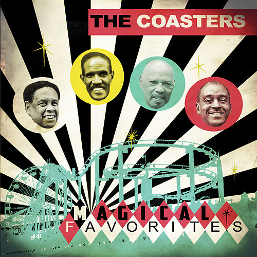Play & Download Magical Favorites by The Coasters | Napster