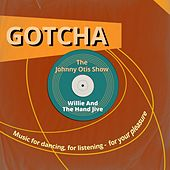 Willie And The Hand Jive (Music for Dancing, for Listening - For Your Pleasure) von Johnny Otis