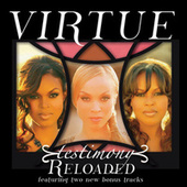 Play & Download Testimony Reloaded by Virtue | Napster