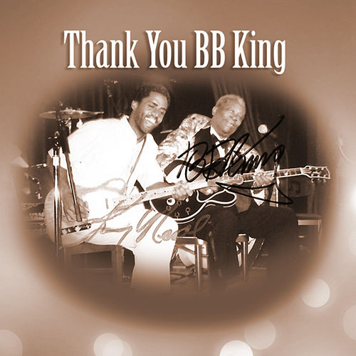 Play & Download Thank  You BB King - Single by Kenny Neal | Napster