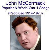 Play & Download Popular, Sentimental & World War I Songs (Encore 1) [Recorded 1914 - 1928] by John McCormack | Napster