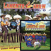 Play & Download 20 Exitos de Banda Lamento Show de Durango by Banda Lamento Show De Durango | Napster