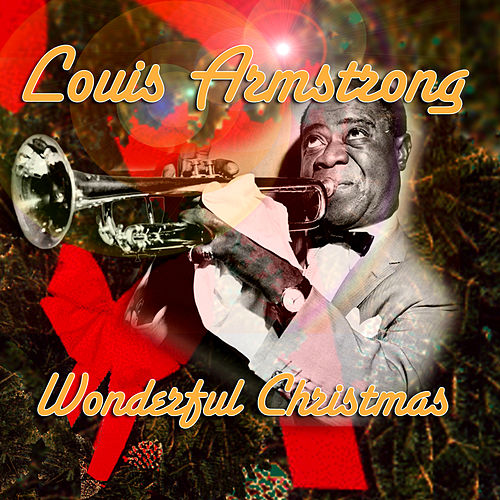 Play & Download Wonderful Christmas by Louis Armstrong | Napster