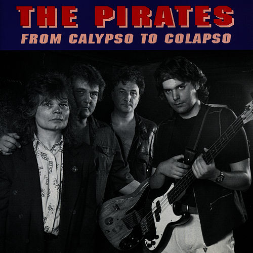 Play & Download From Calypso To Colapso by The Pirates | Napster