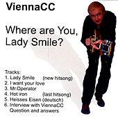 Where are you, Lady smile by ViennaCC