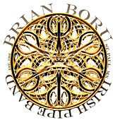 Best Of The Brian Boru Bagpipe Band by Brian Boru