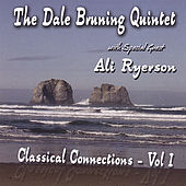 Classical Connections - Vol. 1 by Dale Bruning
