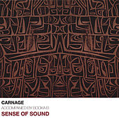 Play & Download Sense of Sound by Carnage | Napster
