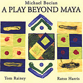 Play & Download A Play Beyond Maya by Michael Bocian | Napster