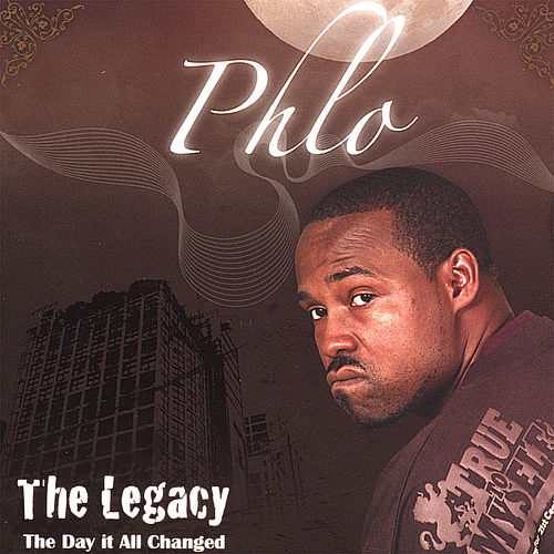 The Legacy: the Day It All Changed by Phlo