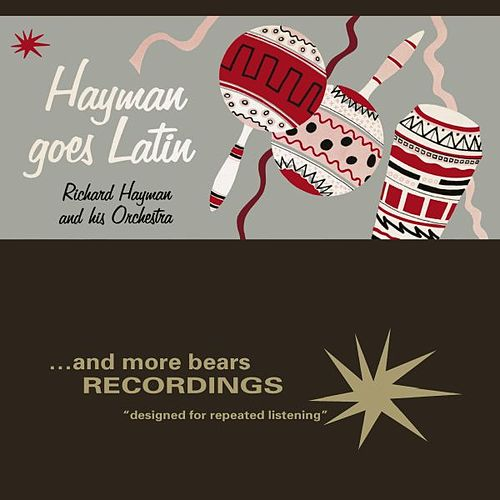 Play & Download Hayman Goes Latin by Richard Hayman | Napster