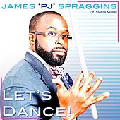 Play & Download Let's Dance (feat. Melvin Miller) by James 'PJ' Spraggins | Napster