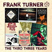 Play & Download The Third Three Years by Frank Turner | Napster