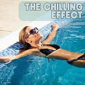 Play & Download The Chilling Effect by Various Artists | Napster