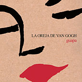 Play & Download Guapa by La Oreja De Van Gogh | Napster