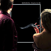 Play & Download Breathe Into Me by Marian Hill | Napster