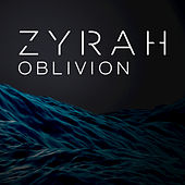 Play & Download Oblivion by Zyrah | Napster