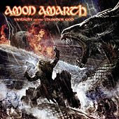 Play & Download Twilight Of The Thunder God by Amon Amarth | Napster