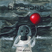 Play & Download The Wakes by Dischord | Napster