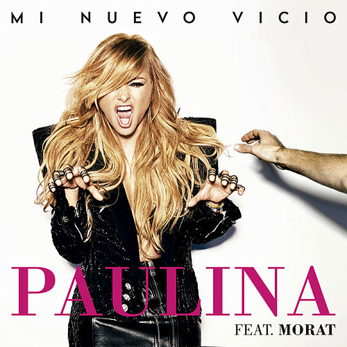 Play & Download Mi Nuevo Vicio by Paulina Rubio | Napster