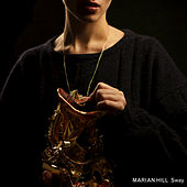 Play & Download Sway by Marian Hill | Napster