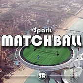 Matchball by Spark