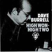 Play & Download High Won-High Two by Dave Burrell | Napster