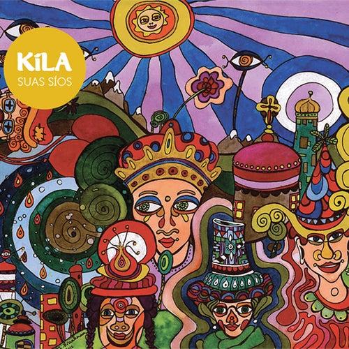 Suas Sios by Kila