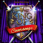 King of Coversongs by Various Artists