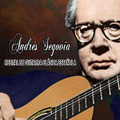 Play & Download Recital de guitarra clásica española by Andres Segovia | Napster