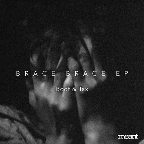 Play & Download Brace Brace by Boot | Napster