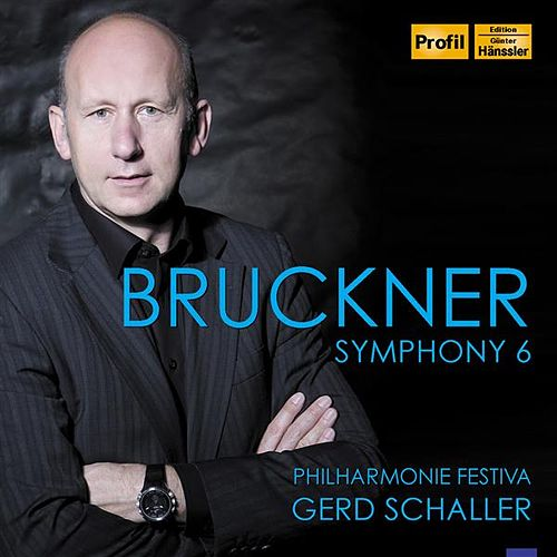 Play & Download Bruckner: Symphony No. 6 (Ed. L. Nowak) by Philharmonie Festiva | Napster