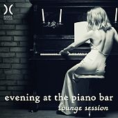Play & Download Evening At the Piano Bar - Lounge Session by Various Artists | Napster
