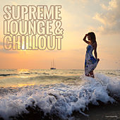 Play & Download Supreme Lounge & Chillout by Various Artists | Napster