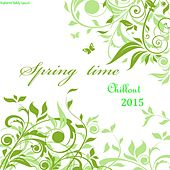 Spring Time Chillout 2015 by Various Artists