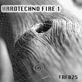 Hardtechno Fire, Vol. 1 by Various Artists