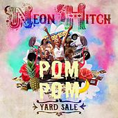 Play & Download Yard Sale (PomPom Remix) by Neon Hitch | Napster