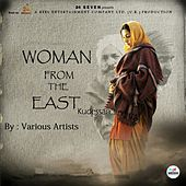 Play & Download Women from the East by Various Artists | Napster