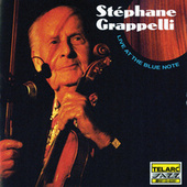 Play & Download Live at the Blue Note by Stephane Grappelli | Napster